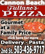 Cannon Beach Fultano's. Delivers to hotels; slices for lunch. Find all the regular pizza favorites as well as gourmet varities, including seafood, linguica, teriyacki chicken and even a sauce made of mashed grapes. Amazing homemade soups. Pasta dishes out of this world, with now-famous recipe, stellar meatballs. Homemade lasagna. All affordable in family-friendly atmosphere that is also romantic.